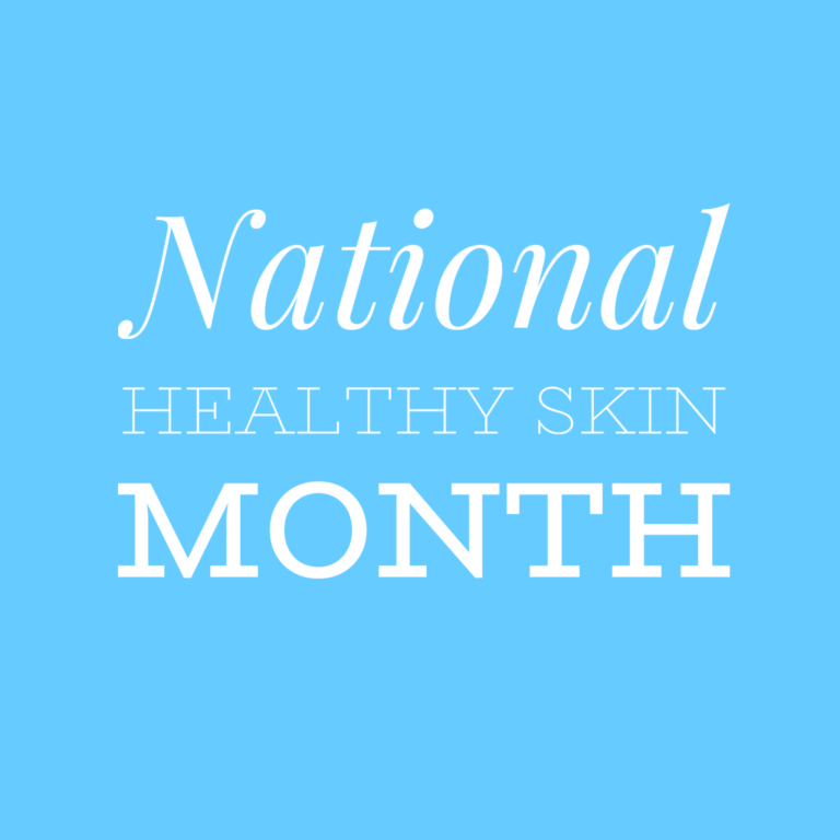 Read more about the article National Healthy Skin Month!